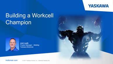 Building a Workcell Champion