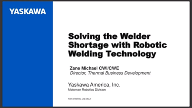 Solving the Welder Shortage with Robotic Technology