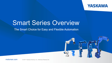 Smart Series Overview