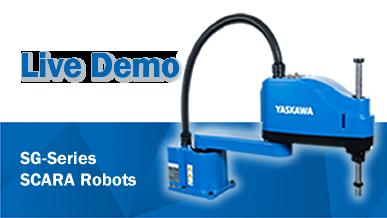 Live Demo: New SG-Series SCARA Robots